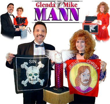 Glenda and Mike Mann Christian Illusionist/Ventriloquist